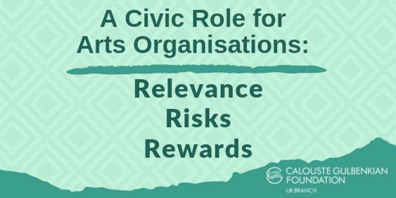 A Civic Role For Arts Organisations